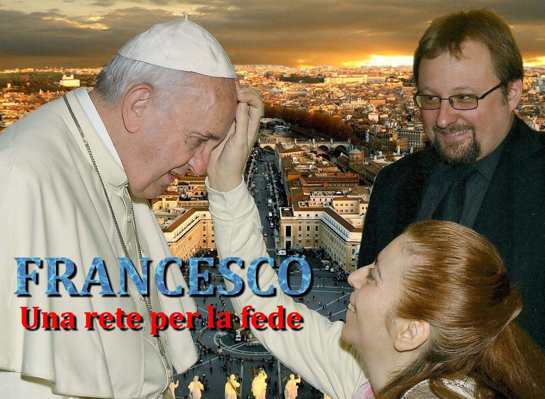 Francesco, una rete per la fede