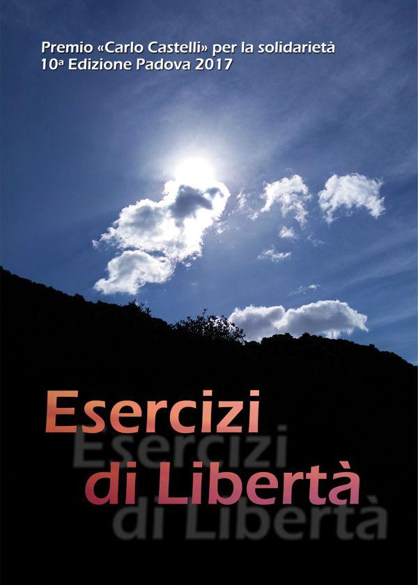 Esercizi di libertà: a Padova il 6 ottobre detenuti e autorità a confronto