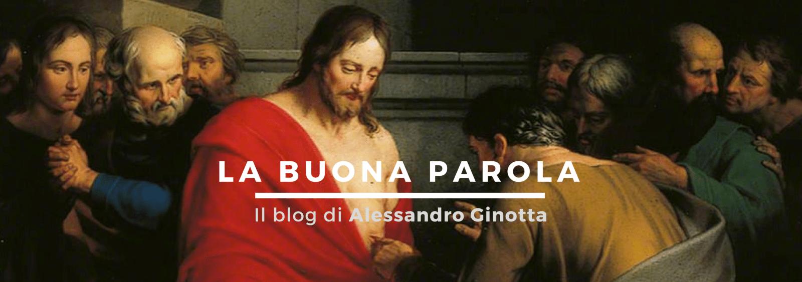 La buona Parola, il blog di Alessandro Ginotta