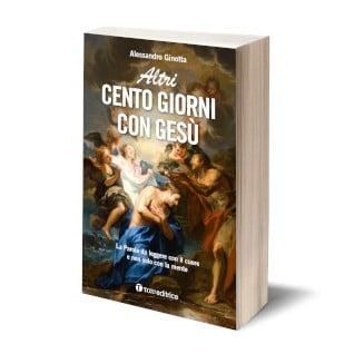 Altri Cento giorni con Gesù, Tau Editrice, Alessandro Ginotta, 2020
