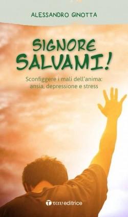 Signore Salvami, Tau Editrice, Alessandro Ginotta, 2019